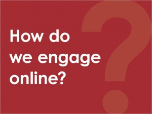 how-do-we-engage-online-300x225